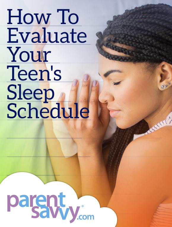How To Evaluate Your Teen's Sleep Schedule | ParentSavvy