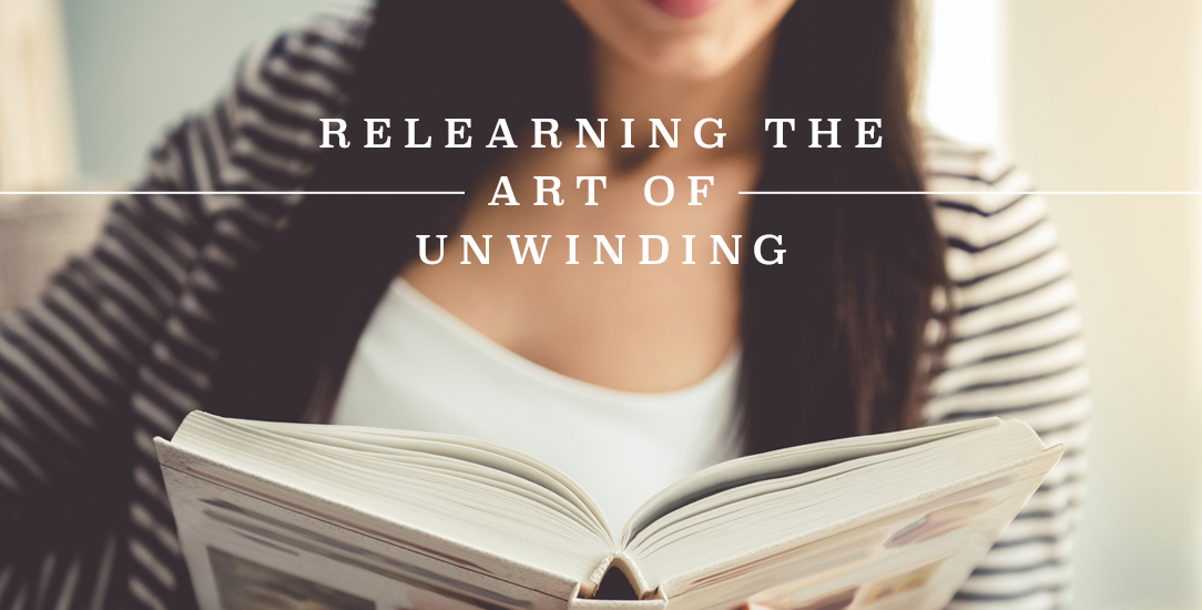 Relearning the Art of Unwinding