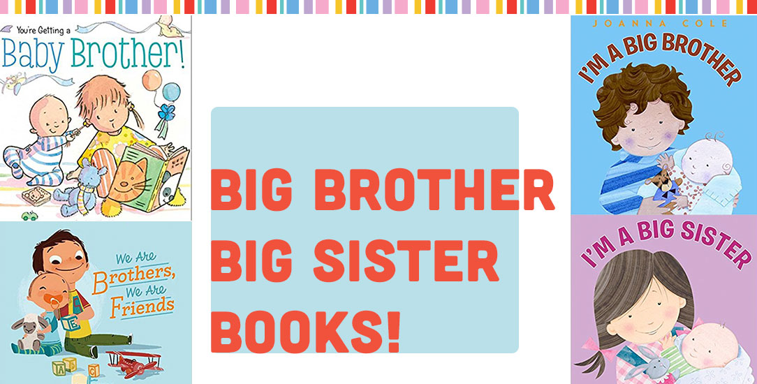 Big Brother, Big Sister Books!