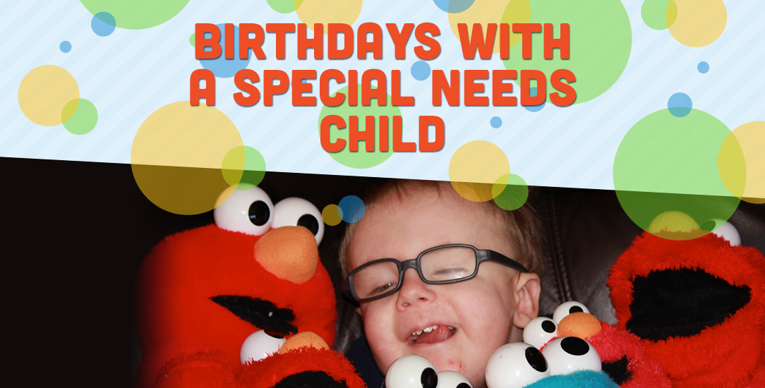 Birthdays with a Special Needs Child
