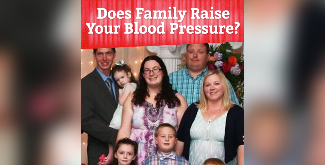 Does Family Raise Your Blood Pressure