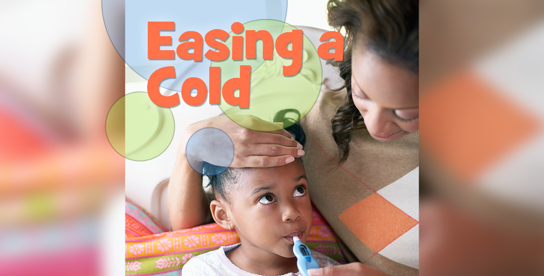 Easing a Cold
