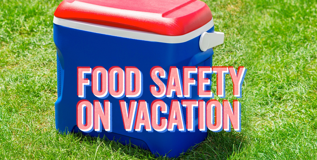 Food Safety on Vacation