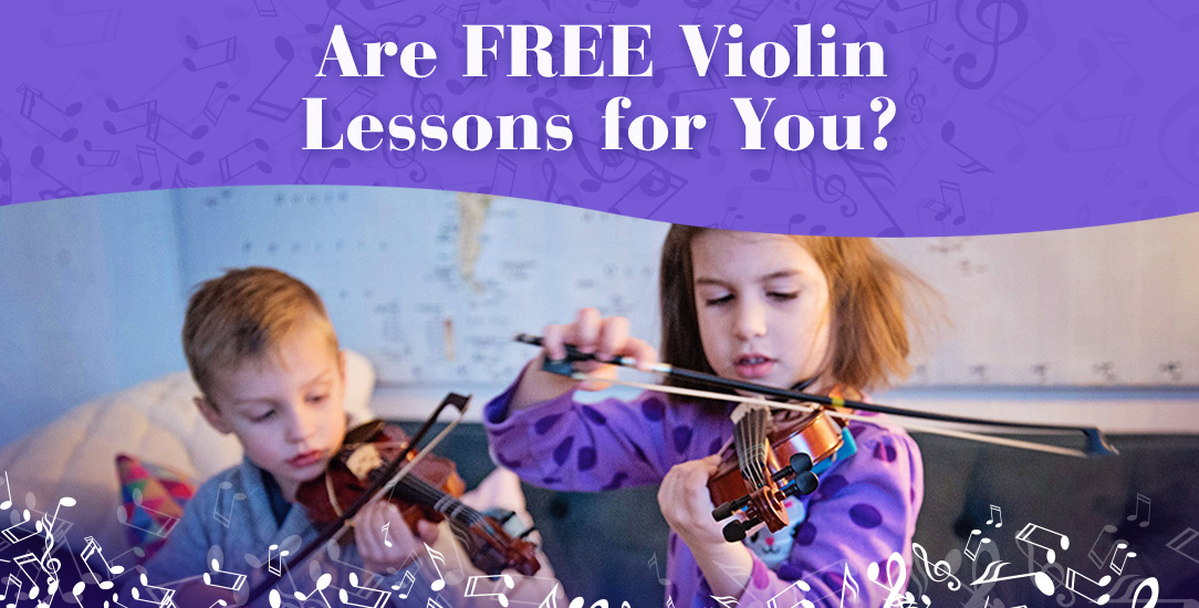 Are Free Violin Lessons (Here in Omaha!) for You?