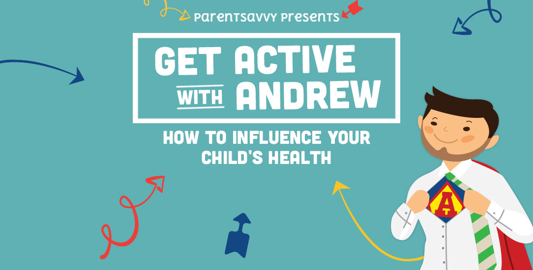Get Active: How to Influence Your Child's Health