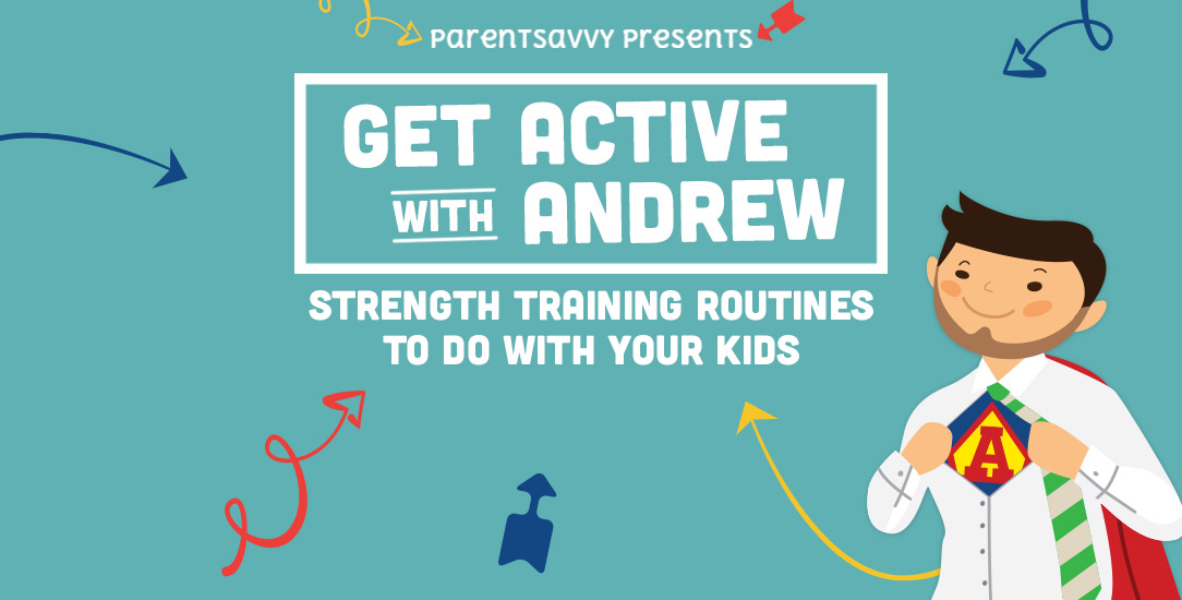 Get Active: Strength Training Routines to do with Your Kids