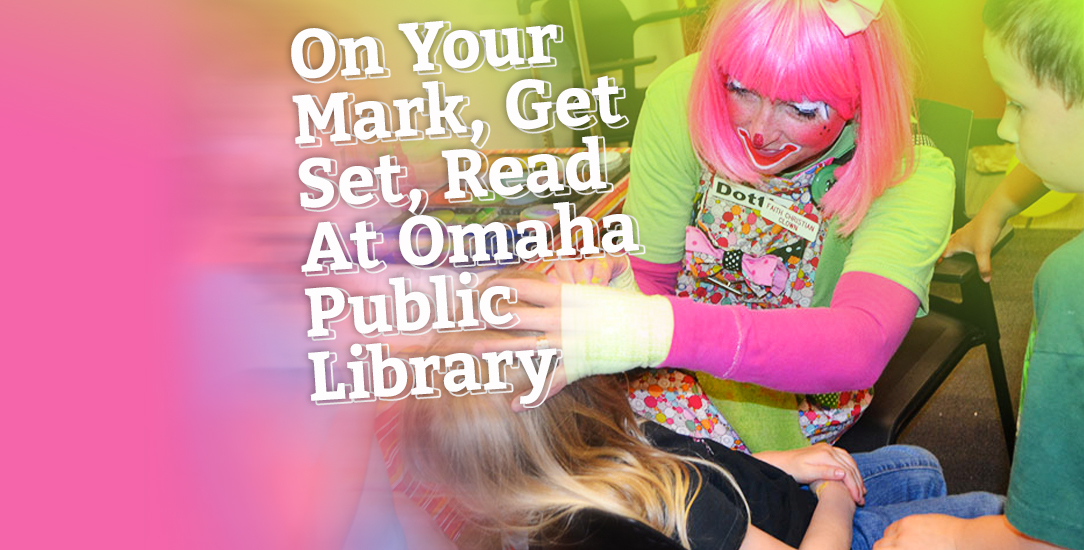 On Your Mark, Get Set, Read At Omaha Public Library