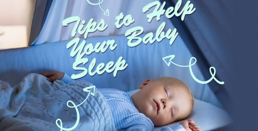 Tips to Help Your Baby Sleep
