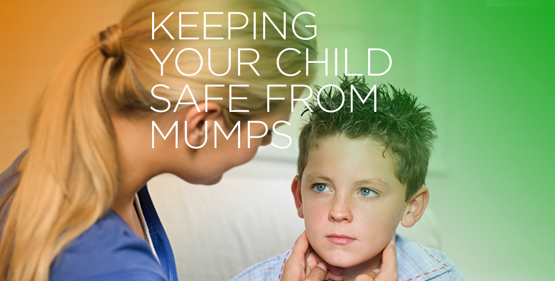 Keeping Your Child Safe From Mumps