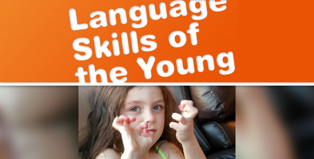 Language Skills of the Young