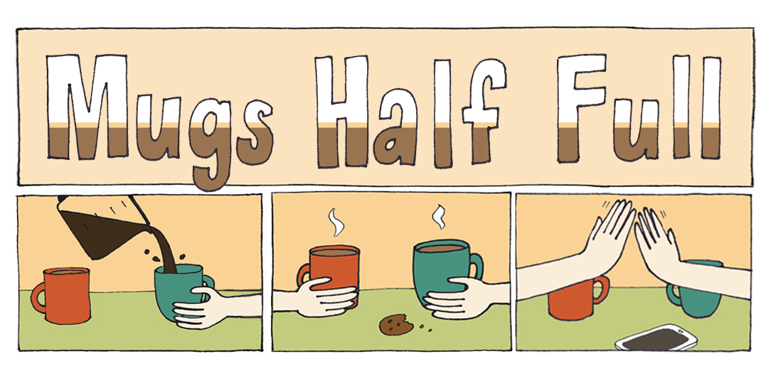 Mugs Half Full: Hard Knocks, Soft Boiled