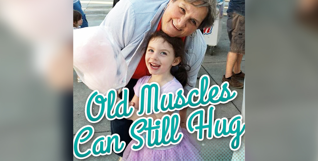 Old Muscles Can Still Hug