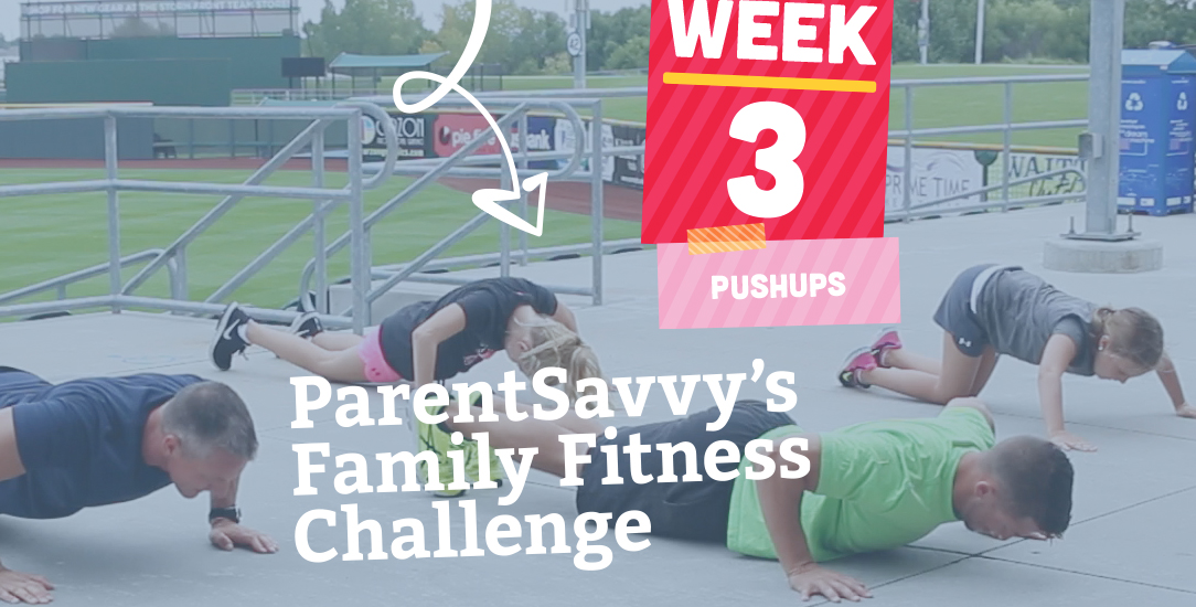 Family Fitness Challenge Week 3: Push Ups