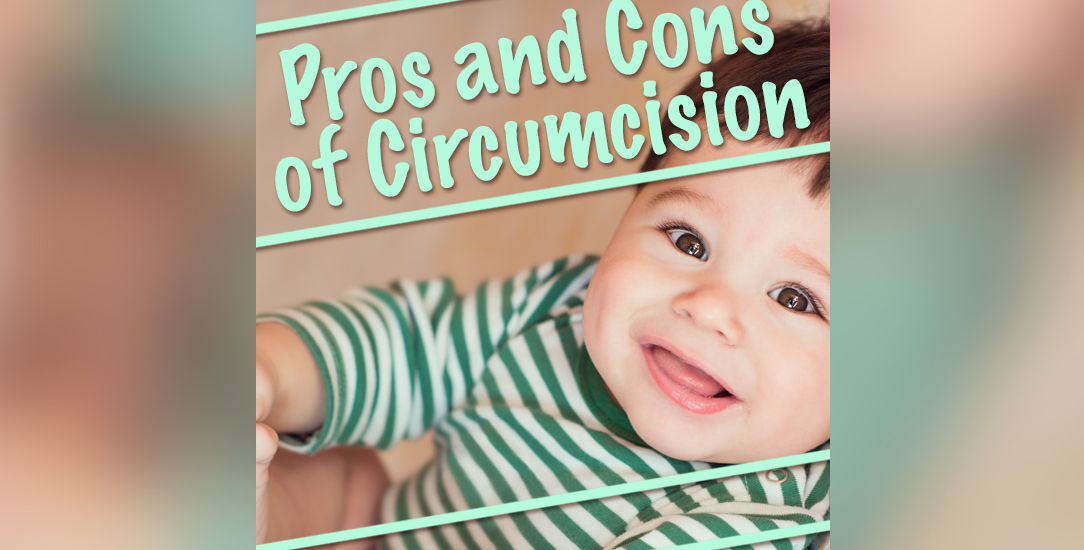 Pros and Cons of Circumcision