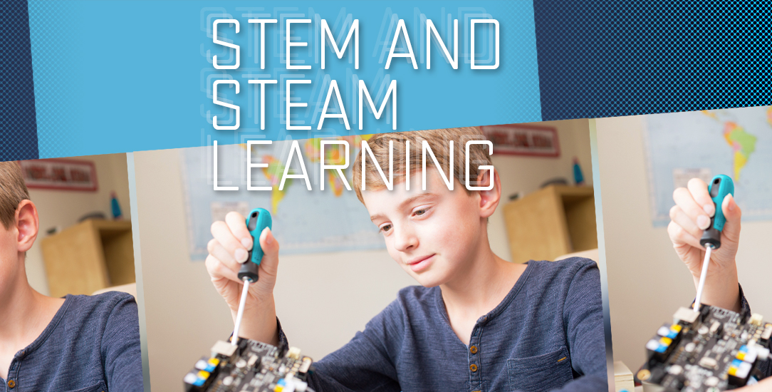 STEM and STEAM Learning