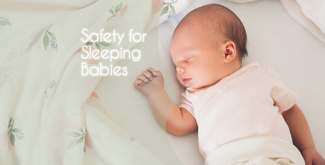 Safety for Sleeping Babies