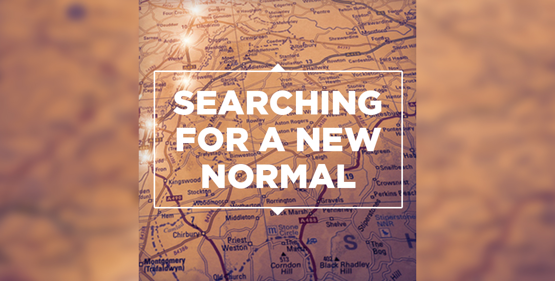 Searching for a New Normal