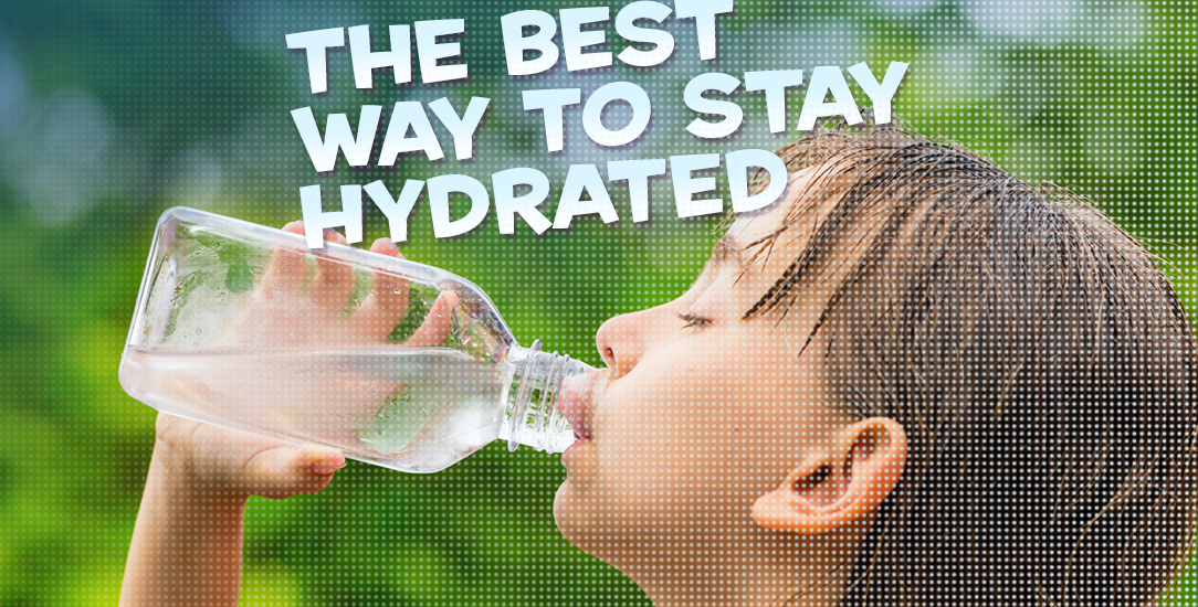 The Best Way to Stay Hydrated