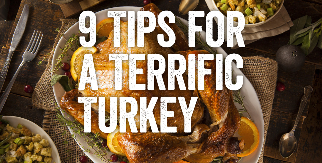 9 Tips for a Terrific Turkey