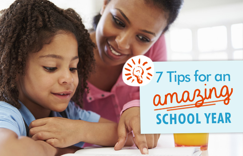 7 Tips for an Amazing School Year