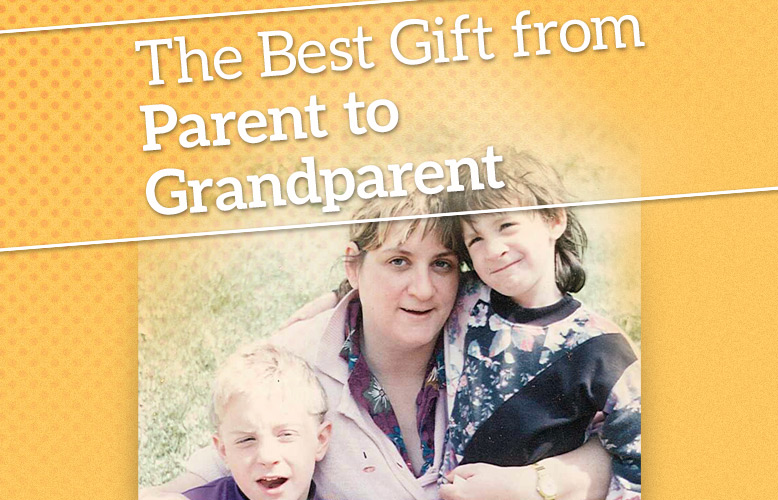 The Best Gift from Parent to Grandparent