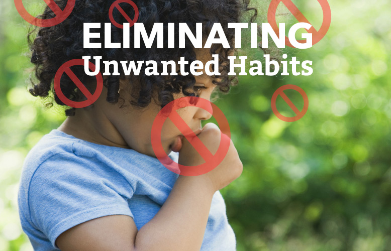 Eliminating Unwanted Habits