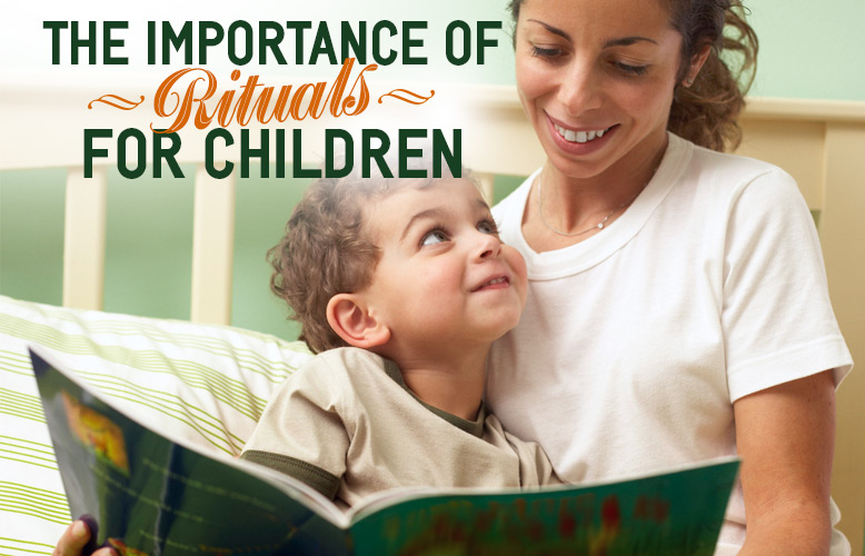 The Importance of Rituals for Children