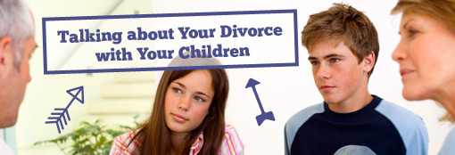 Talking about Your Divorce with Your Children