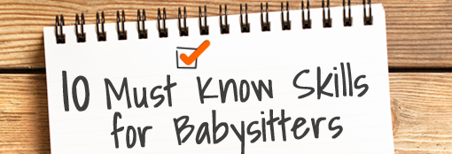 Ten Must-Know Skills for Babysitters